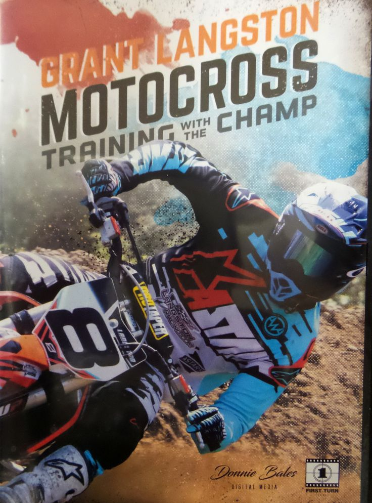 Motocross Training with the Champ by Grant Langston