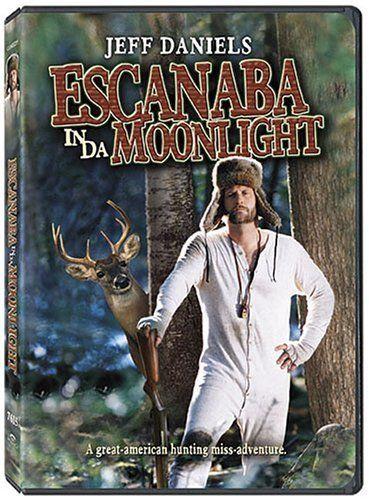 Escanaba in da Moonlight (2001), a positive Fargo