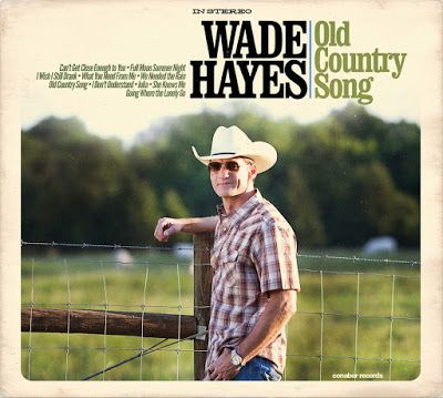 That Nashville Sound: Wade Hayes Readies New Album, Old Country Songs
