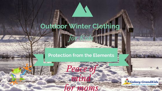 Outdoor Winter Clothing for Kids to Put Mom's Mind at Ease