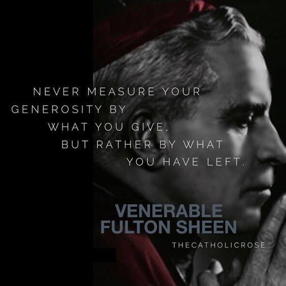 Ven. Fulton J. Sheen - Generosity - Every Day is a Gift | Awestruck.tv