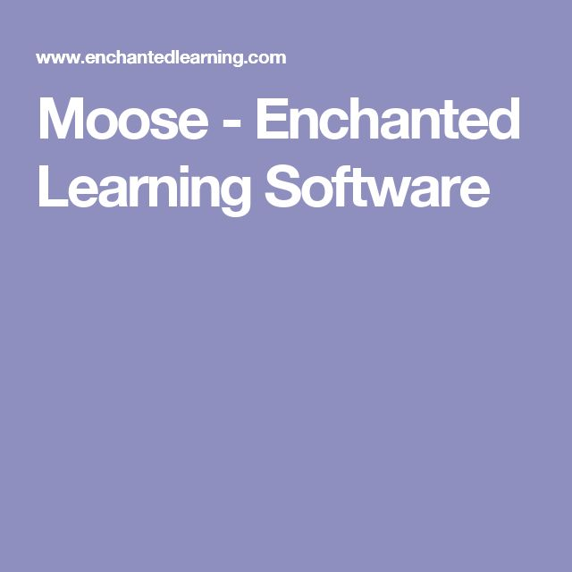 Moose - Enchanted Learning Software