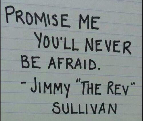 "— Jimmy ""The Rev"" Sullivan ❤"