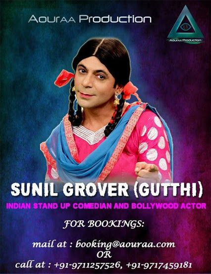 Sunil grover (Guthi) our exclusive artist.