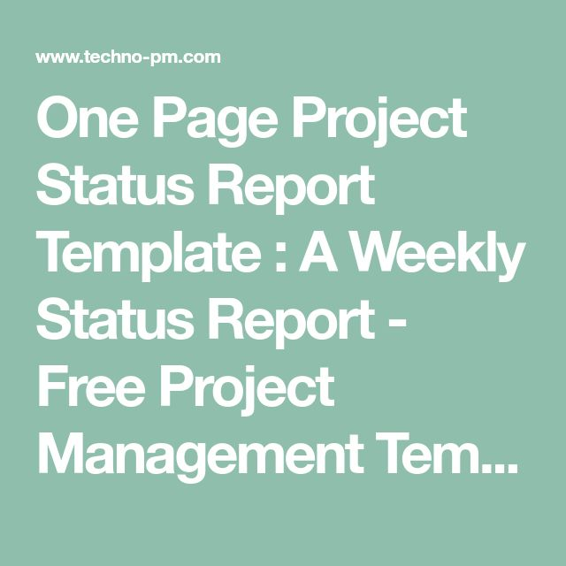 One Page Project Status Report Template : A Weekly Status Report - Free Project Management Templates