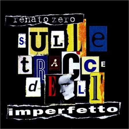 Zero Renato, Sulle Tracce dell'Imperfetto (1995) FON 481430 2   Maurizio Galli (basso) in PALEOBARATTOLO,   NEL FONDO DI UN AMORE, FINE FAVOLA, I MIGLIORI ANNI DELLA NOSTRA VITA