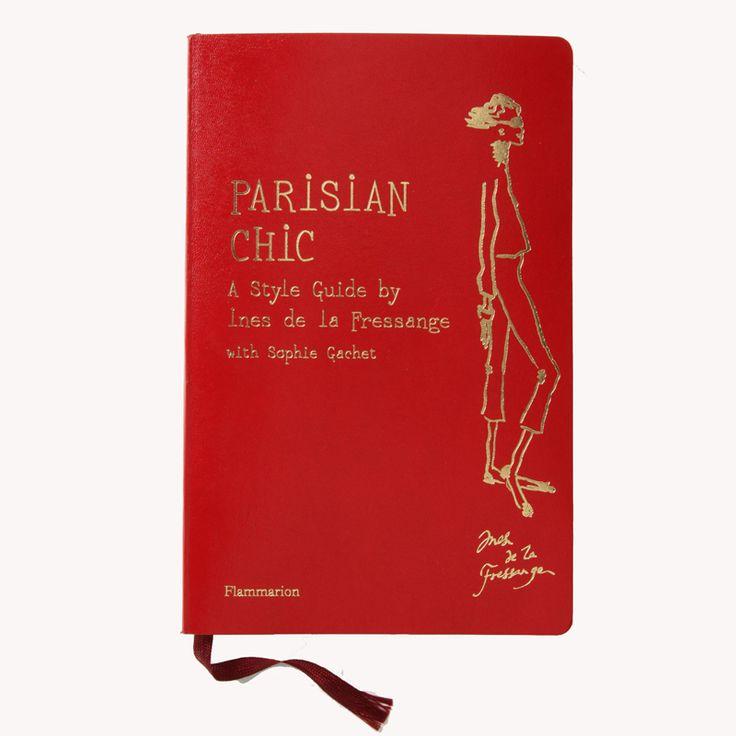 Parisian Chic: A Style Guide by Ines de la Fressange  #books #fashion