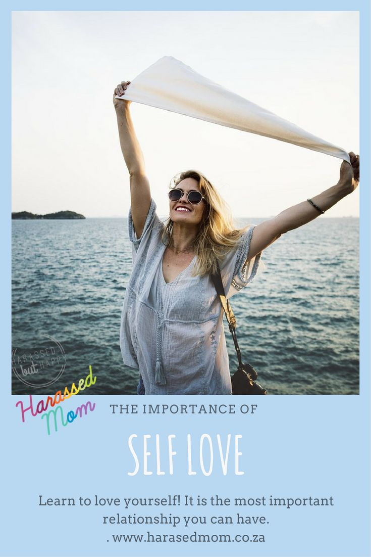 Learning to love yourself is so important!!!  Read this great post on why self love is so important. #harassedmom #selflove #love #momblogger