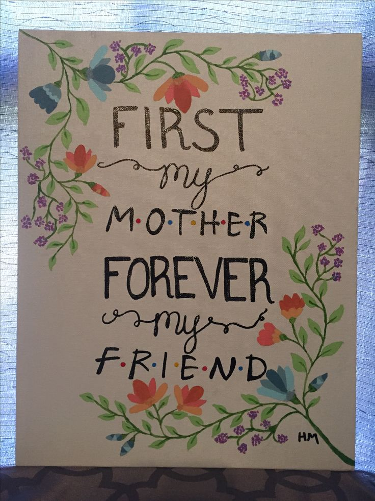 Acrylic Painting- First My Mother Forever My Friend-Friends TV Show- Hand painted canvas art canvas painting