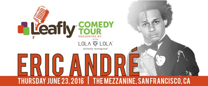 Leave Your Laughs in San Francisco for Eric André at the Leafly Comedy Tour