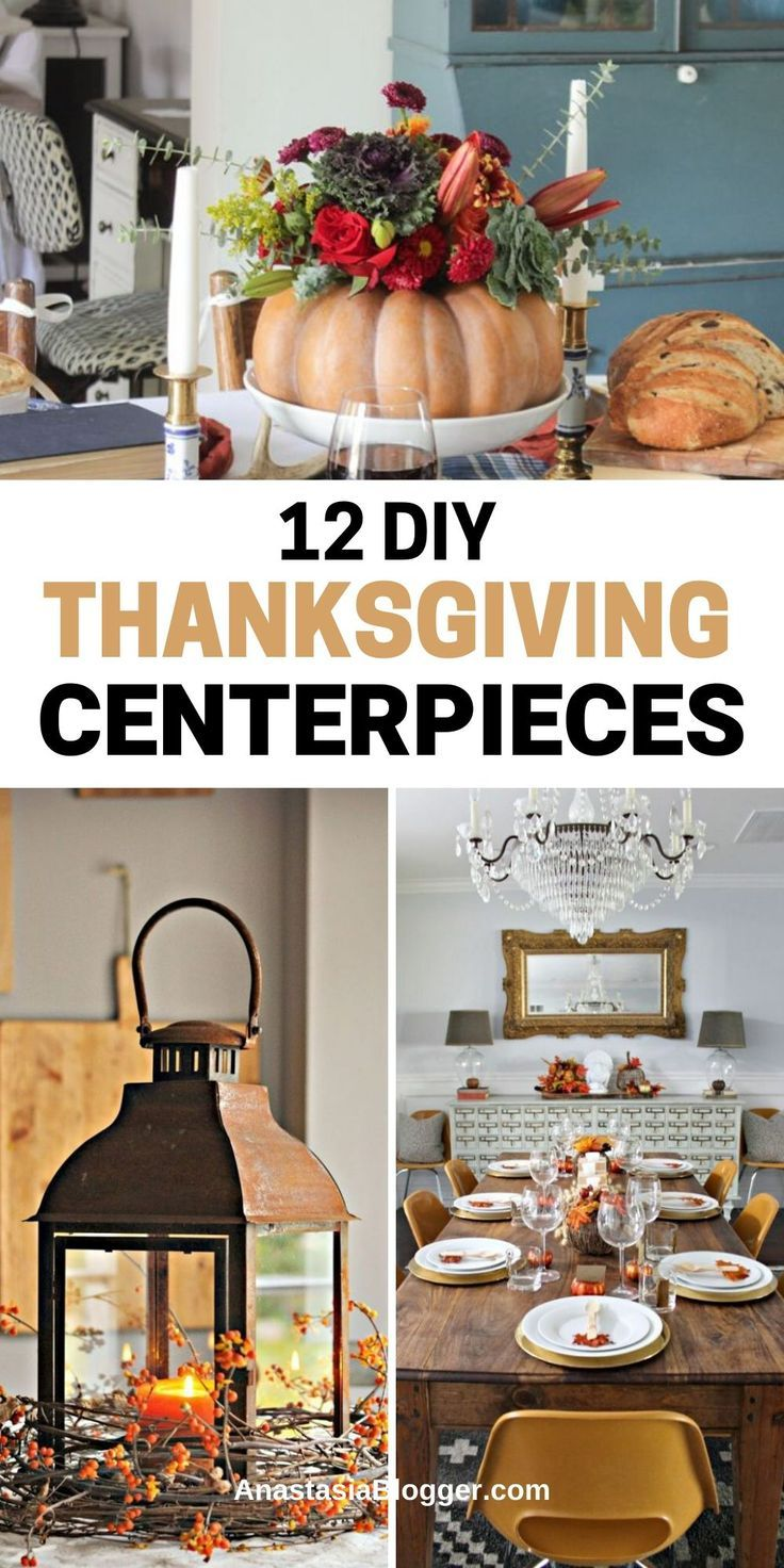 Get Inspired By These Elegant Diy Thanksgiving Centerpieces To Recreate Easy But Char Thanksgiving Decorations Diy Fall Decor Diy Diy Thanksgiving Centerpieces