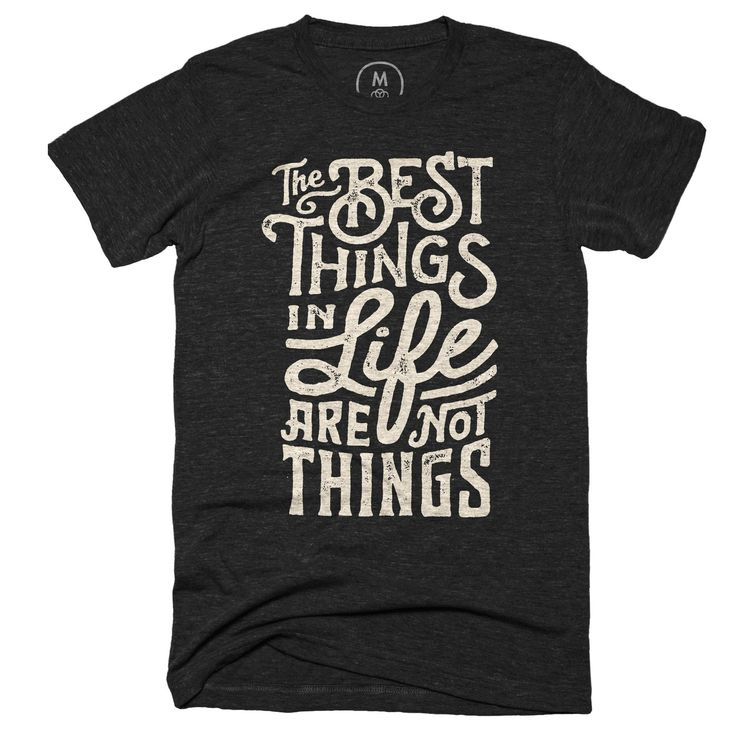 """The Best Things"" graphic designer t-shirt by Wes Allen. 