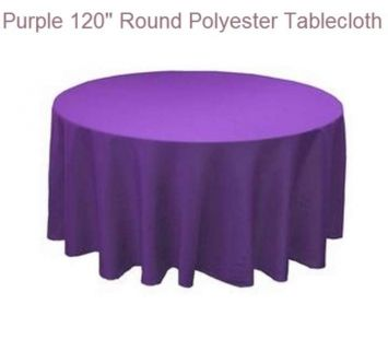 "Purple Tablecloths (22) -120"" Rounds $200"
