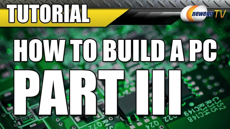 Newegg TV: How To Build a Computer - Part 3 - Installing Windows & Finis...