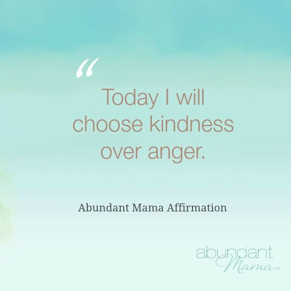 "12 Affirmations to Just Be Kind (ie:  ""May all of my words be kind and gentle today."").  l  Abunddant Mama.com"