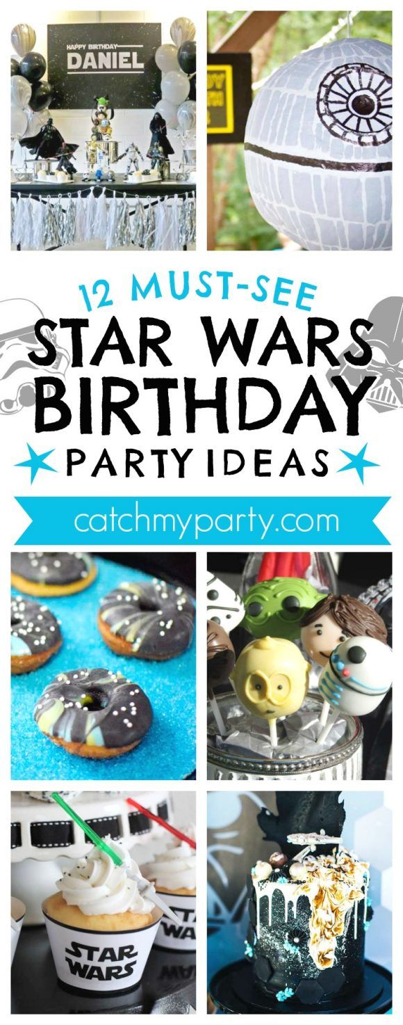 12 Must-See Star Wars Birthday Party Ideas I CatchMyParty.com
