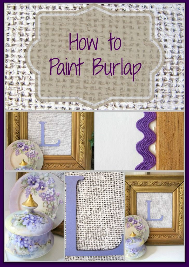 How to paint burlap- it is so easy & the varied texture is so great! www.mysoulfulhome.com