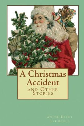 A Christmas Accident (Illustrated Edition)
