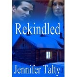 Rekindled (Kindle Edition)By Jennifer Talty