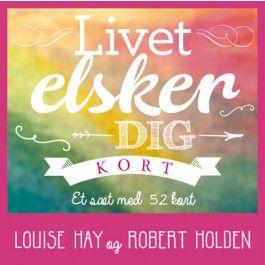 Livet Elsker Dig - Louise L Hay af Louise L Hay - Køb på Bog & Mystik nu