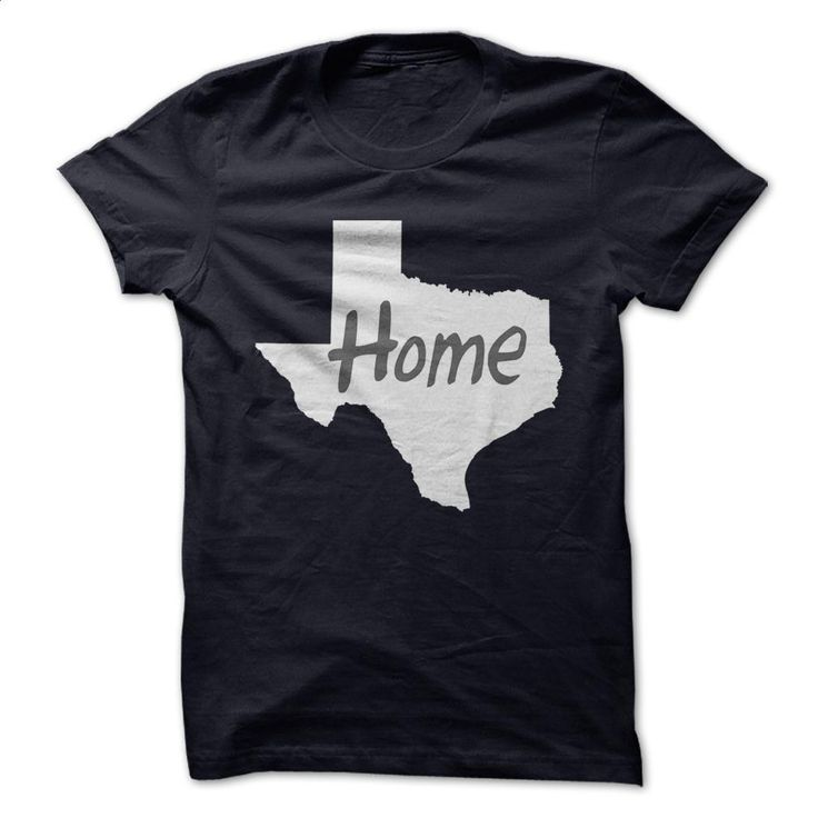 Texas is Home T Shirts, Hoodies, Sweatshirts - #teens #t shirts for sale. GET YOURS => https://www.sunfrog.com/States/Texas-is-Home.html?60505