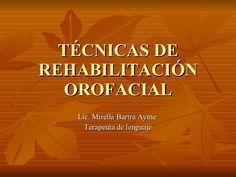 TéCnicas De RehabilitacióN Orofacial I