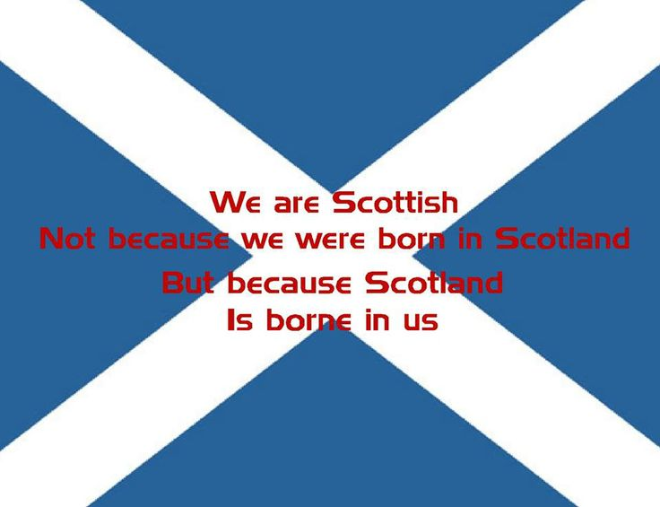 Absolutely...well, I'm an American, but I have Scottish roots!