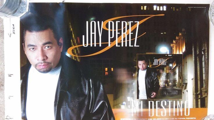 "JAY PEREZ, promo poster, ""Mi Destino"", TEJANO superstar"