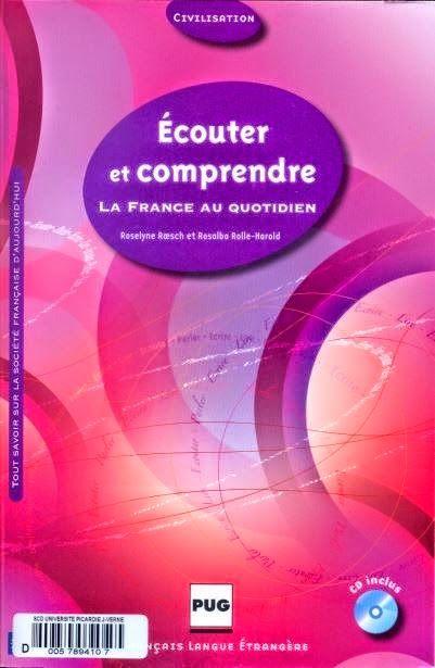 la faculté: Ecouter et comprendre : la France au quotidien (eBook + Audio)