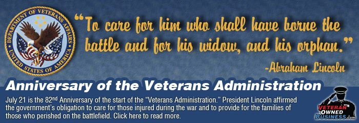 July 21, 2012 is the 82nd Anniversary of the Creation of the Veterans Administration. Click image above for a detailed history of the VA including a link to a complete 36 page PDF showing the start of the Department of Veterans Affairs (Administration) through to modern times.
