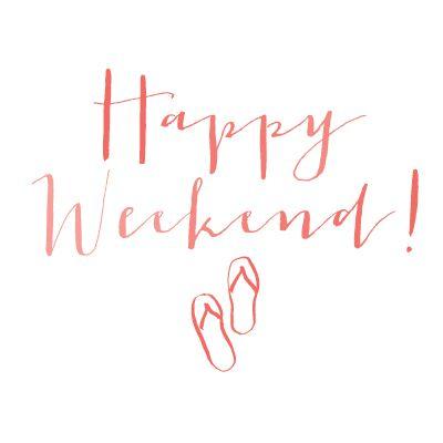 Happy Weekend... xo