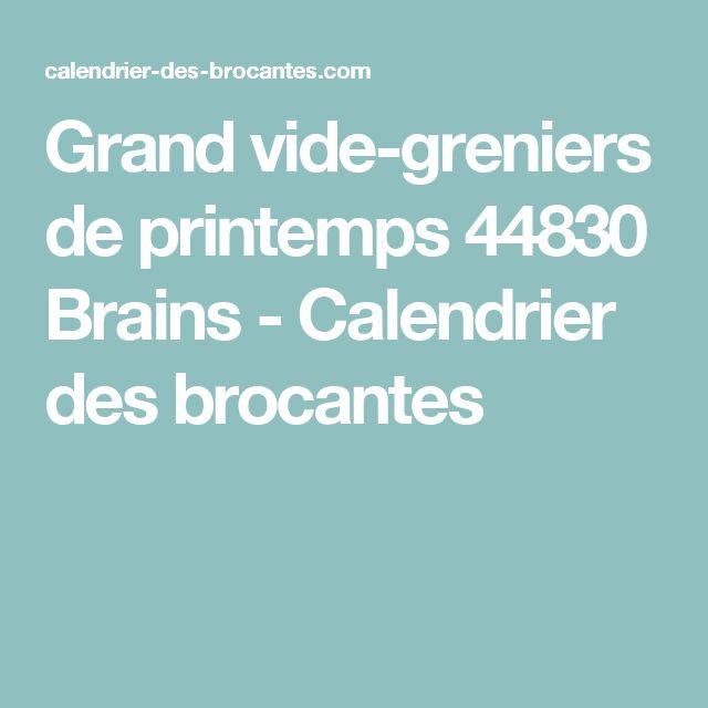 Grand vide-greniers de printemps 44830 Brains - Calendrier des brocantes