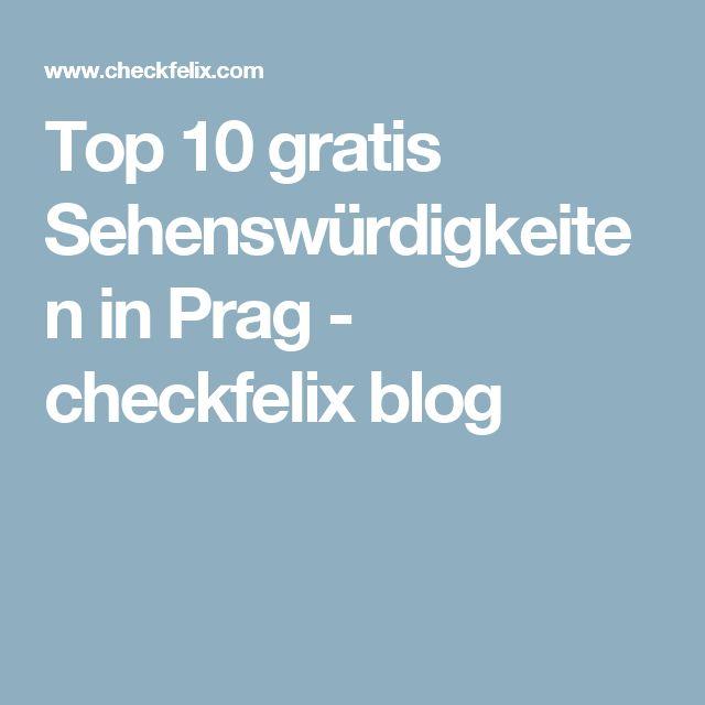 Top 10 gratis Sehenswürdigkeiten in Prag - checkfelix blog