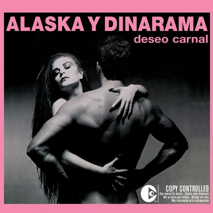 Ni tú ni nadie by Alaska Y Dinarama - Deseo Carnal