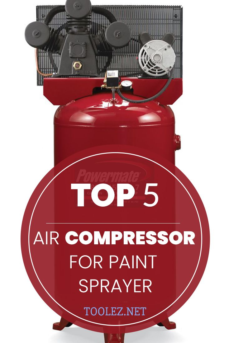 5 Best Air Compressor for Paint Sprayer Reviews Of 2019