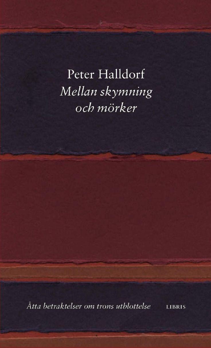 Omslagsbild, Mellan skymning och mörker, Peter Halldorf