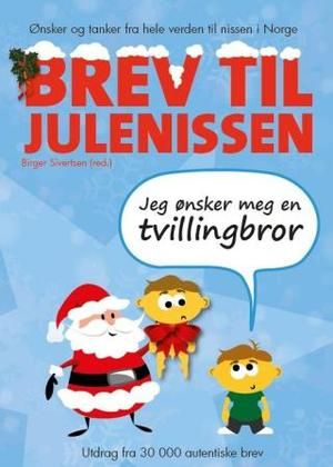 """""""Brev til Julenissen"""" av Birger Sivertsen"""