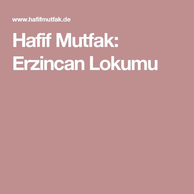 Hafif Mutfak: Erzincan Lokumu