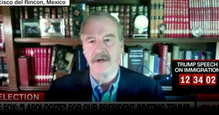FORMER MEXICAN PRESIDENT: 'TRUMP IS NOT WELCOME TO MEXICO' Vicente Fox had previously invited the presidential candidate to visit the country