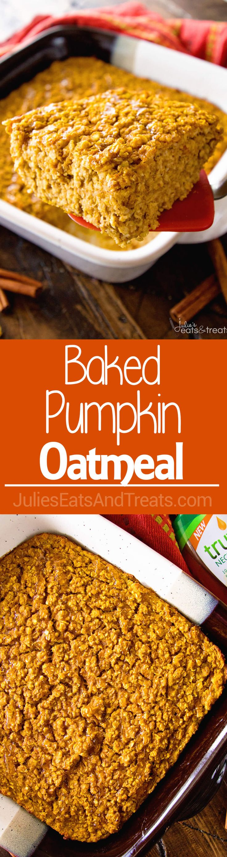 Baked Pumpkin Oatmeal ~ This Easy, Make-Ahead Baked Oatmeal is the Perfect Breakfast for Busy Mornings! Filled with Pumpkin, Oats and Spices to Fill You Up! @TruviaBrand via @julieseats