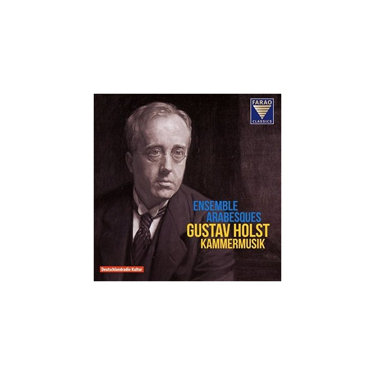 Holst & Ensemble Arabesques - Gustav Holst: Kammermusik (CD)