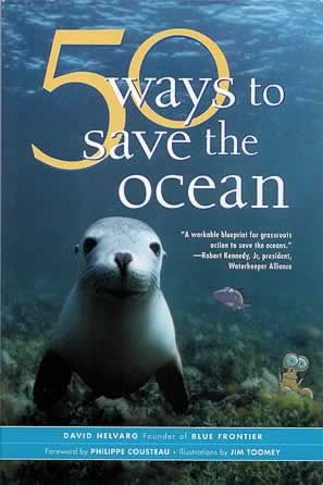 50 Way to Save the Ocean with a forward from Philippe Cousteau #WorldOceansDay @H2O Plus Skincare Skincare