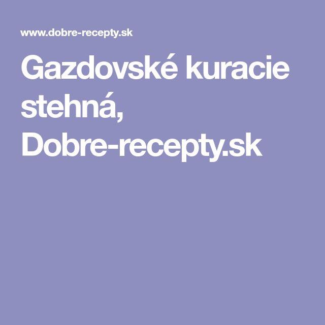 Gazdovské kuracie stehná, Dobre-recepty.sk