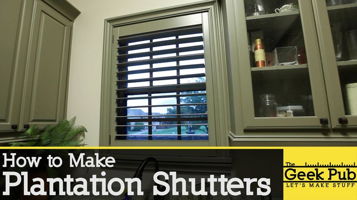In this video, Mike from The Geek Pub shows you how to make your own plantation shutters for about 1/3rd the cost of your local home improvement center. Mike...