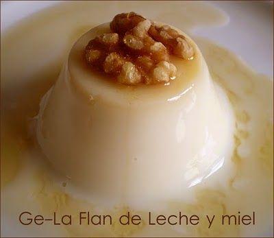 ... : Ge-La FLAN DE LECHE CON MIEL | yogures y quesos | Pinterest | Flan