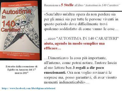 "AUTOSTIMA in 140 Caratteri: ""Autostima in 140 Caratteri"": la recensione a 5 st..."