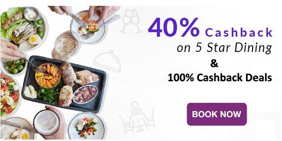 #littleapp Deals : Get 40% #Cashback On 5 Star #Dining & Get 100% Cashback #Deals on #Food, #Movies, #Hotels