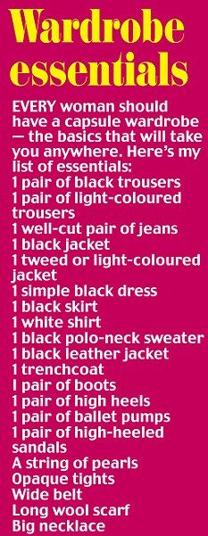 List of wardrobe essentials every woman should have.  I need to simplify my closet starting with this list.....