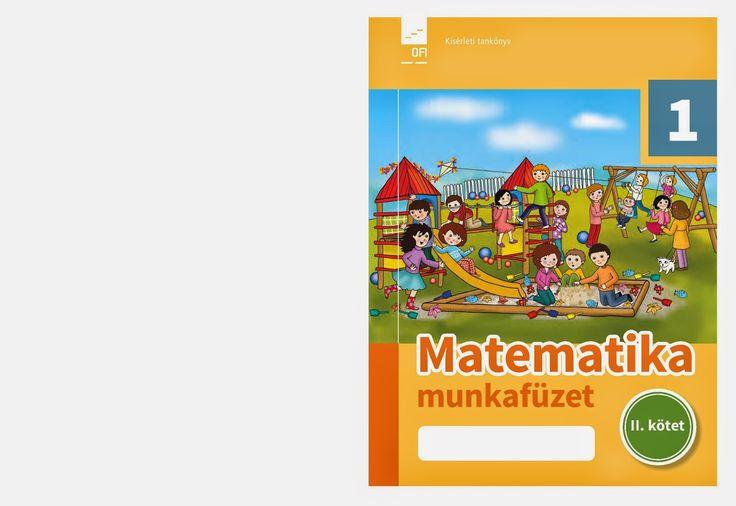 http://data.hu/get/8674736/Matematika_munkafuzet_1.o._1_kotet.rar http://data.hu/get/8674734/Matematika_munkafuzet_1.o._2_kotet.rar...