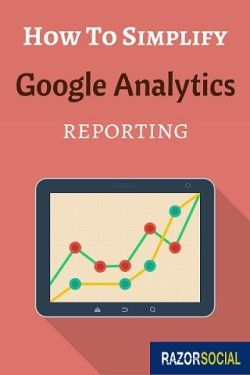 Simple google analytics reporting - a must read!